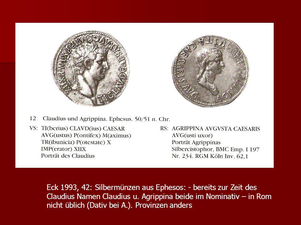 Eck 1993, 42: Silbermünzen aus Ephesos: - bereits zur Zeit des