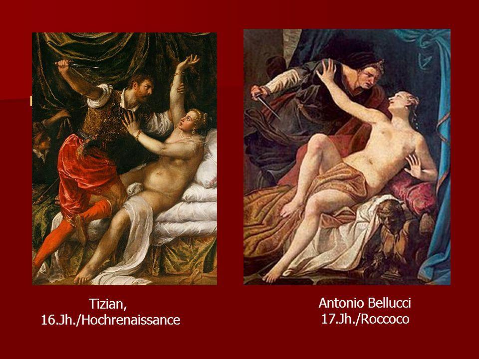 , Tizian, 16.Jh./Hochrenaissance Antonio Bellucci 17.Jh./Roccoco