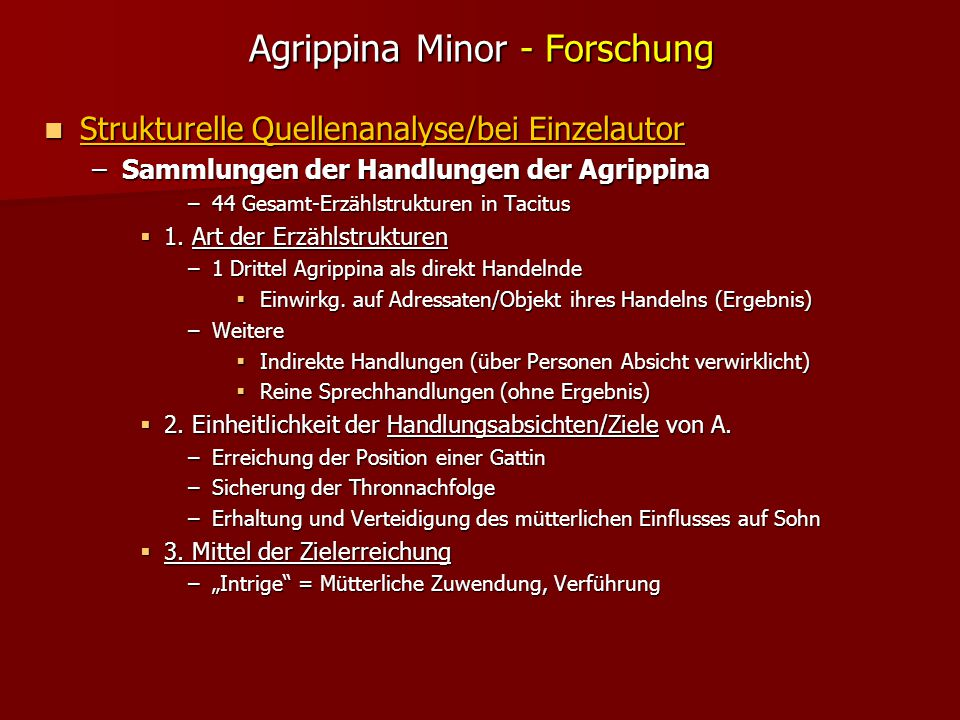 Agrippina Minor - Forschung