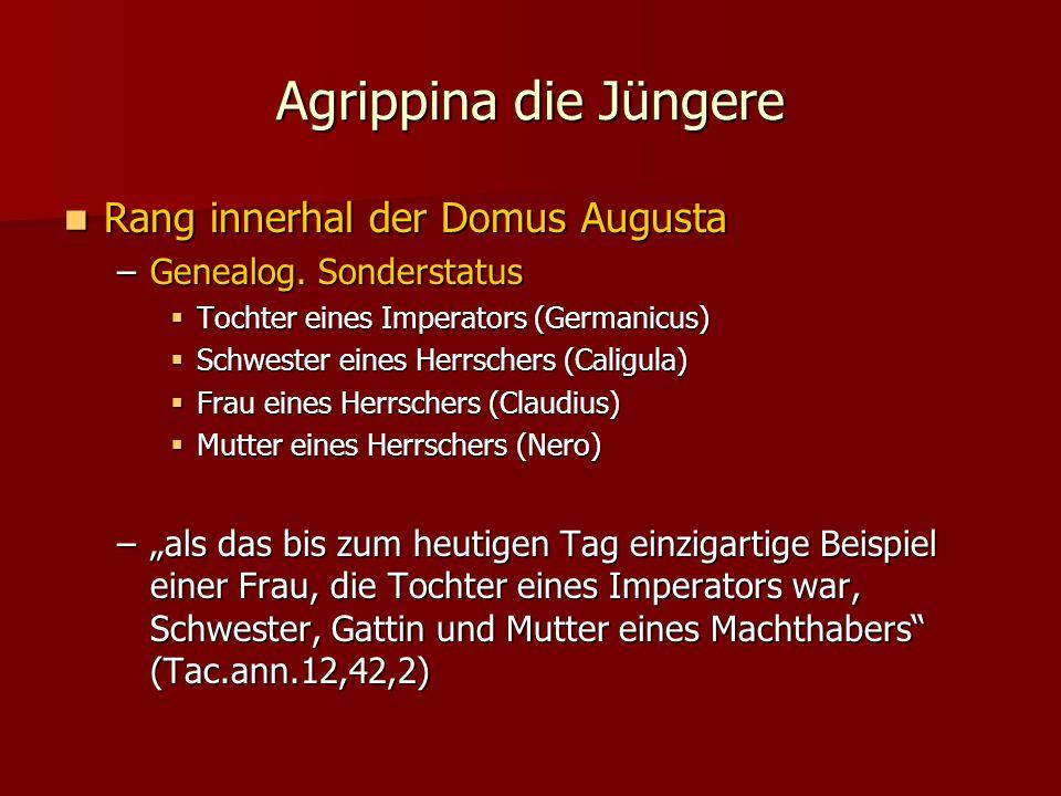 Agrippina die Jüngere Rang innerhal der Domus Augusta