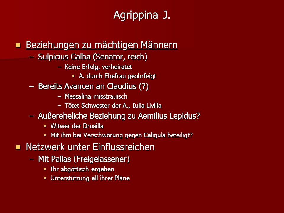 Agrippina J. Beziehungen zu mächtigen Männern