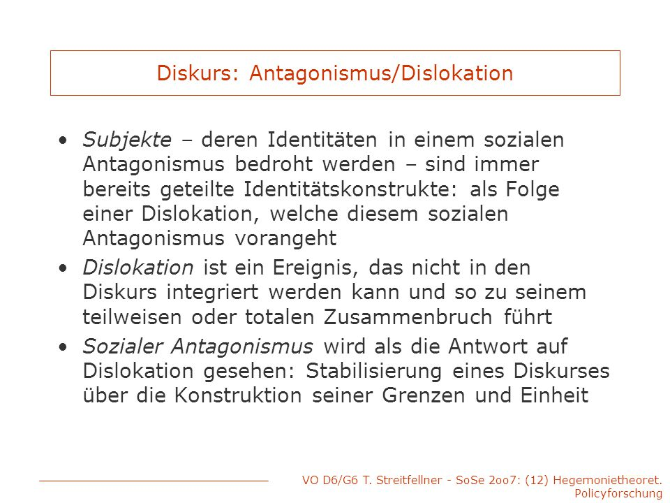 Diskurs: Antagonismus/Dislokation
