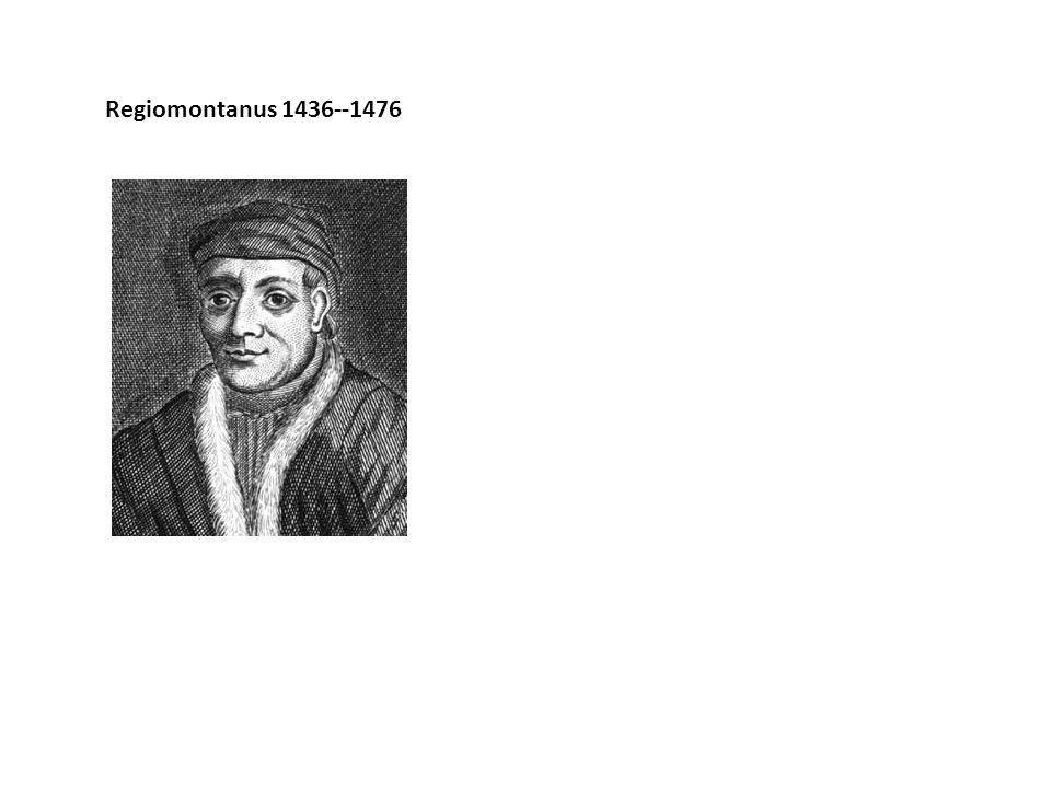 Regiomontanus 1436--1476
