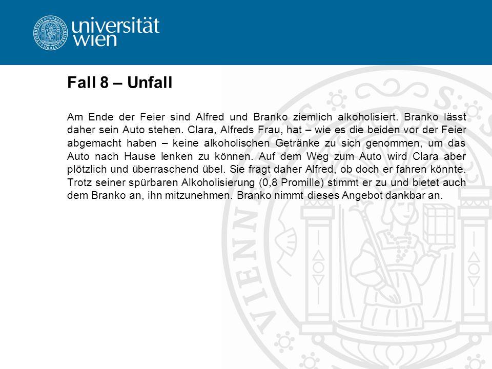 Fall 8 – Unfall