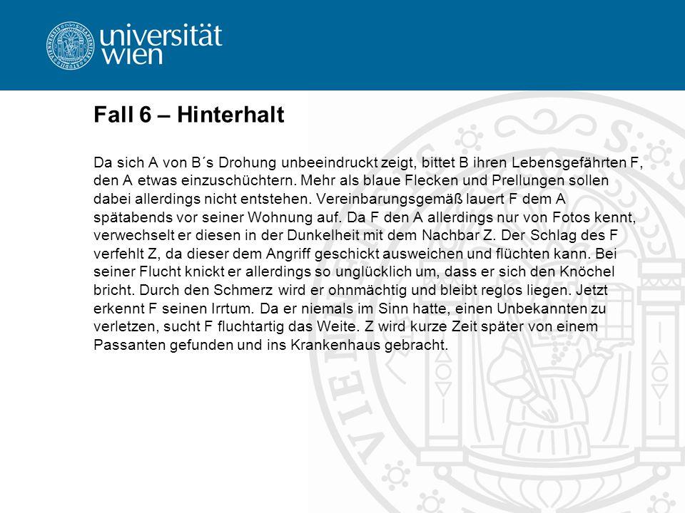 Fall 6 – Hinterhalt