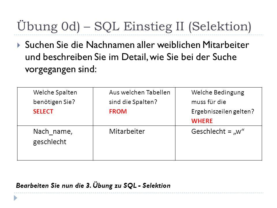 Übung 0d) – SQL Einstieg II (Selektion)