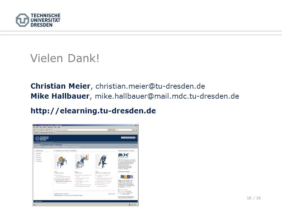 Vielen Dank! Christian Meier, christian.meier@tu-dresden.de