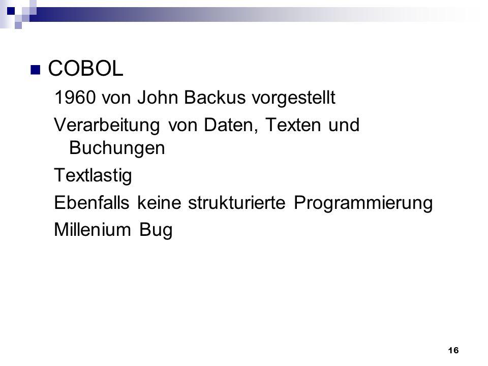 COBOL 1960 von John Backus vorgestellt