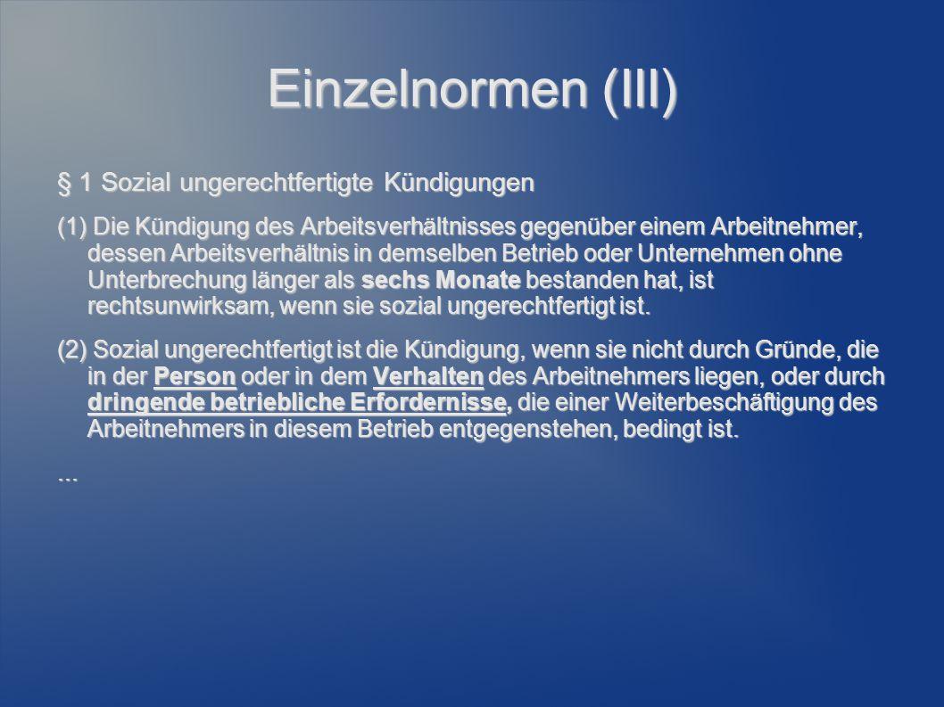 Einzelnormen (III) § 1 Sozial ungerechtfertigte Kündigungen
