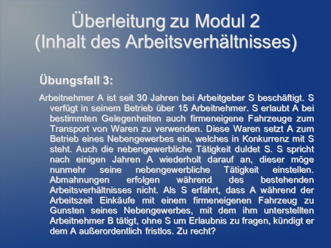 Überleitung zu Modul 2 (Inhalt des Arbeitsverhältnisses)