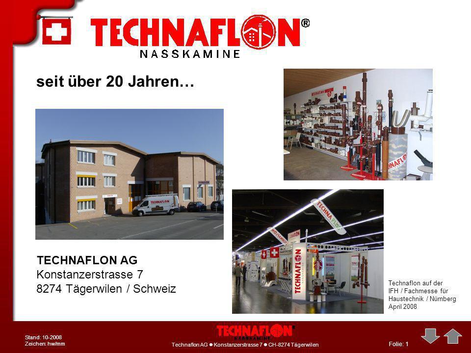 seit über 20 Jahren… TECHNAFLON AG Konstanzerstrasse 7