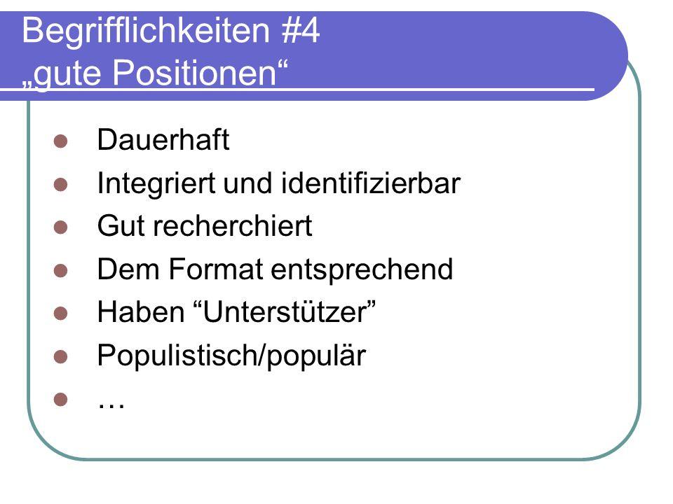 """Begrifflichkeiten #4 """"gute Positionen"""