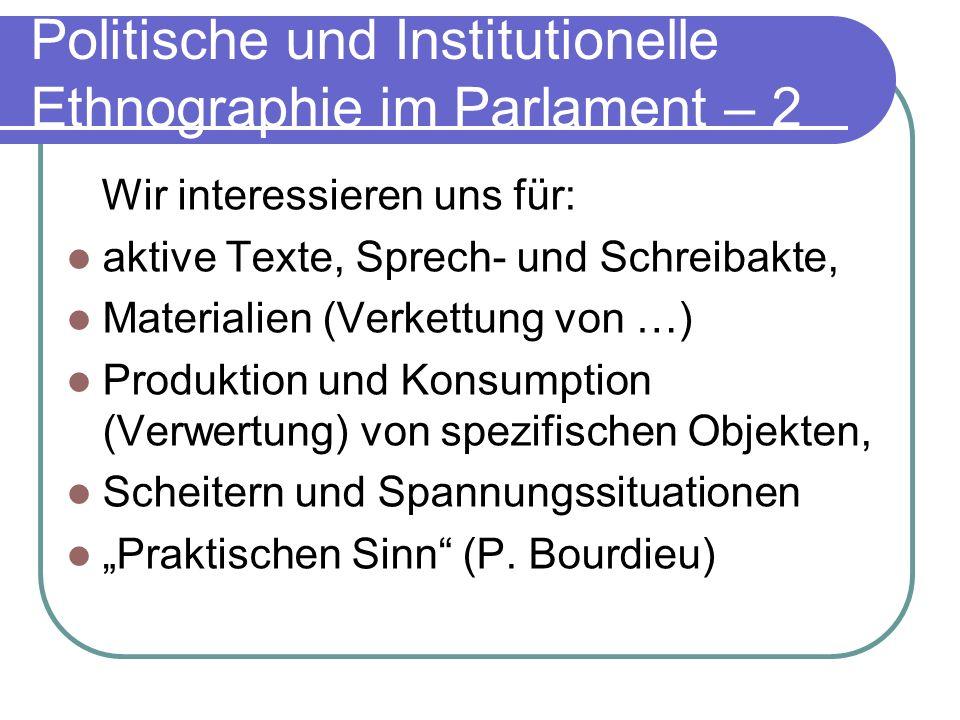 Politische und Institutionelle Ethnographie im Parlament – 2
