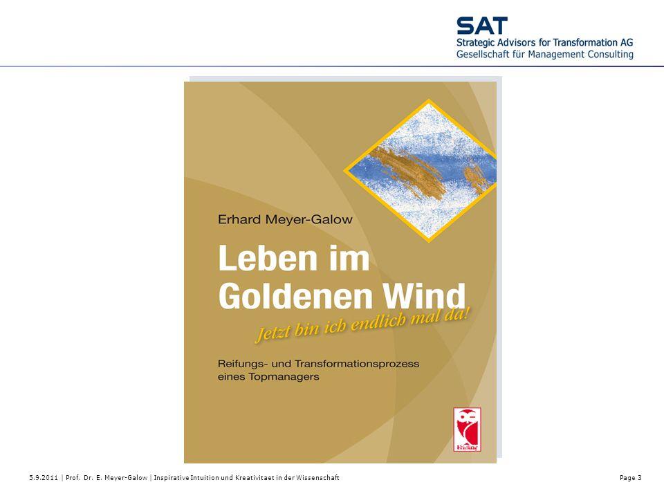 5.9.2011 | Prof. Dr. E. Meyer-Galow | Inspirative Intuition und Kreativitaet in der Wissenschaft