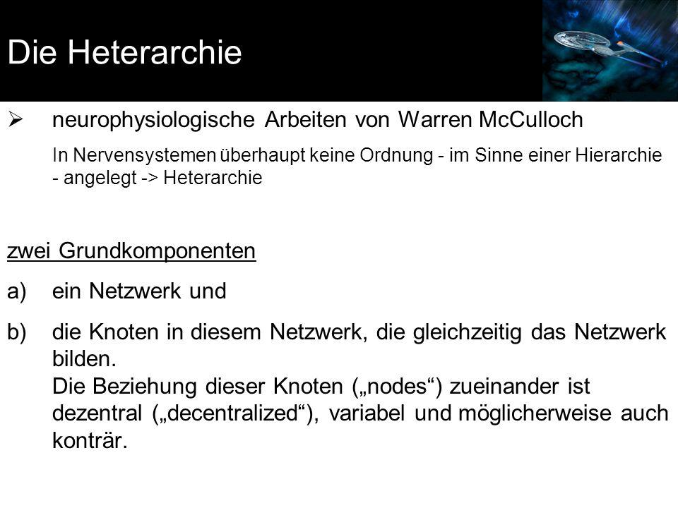 Die Heterarchie neurophysiologische Arbeiten von Warren McCulloch