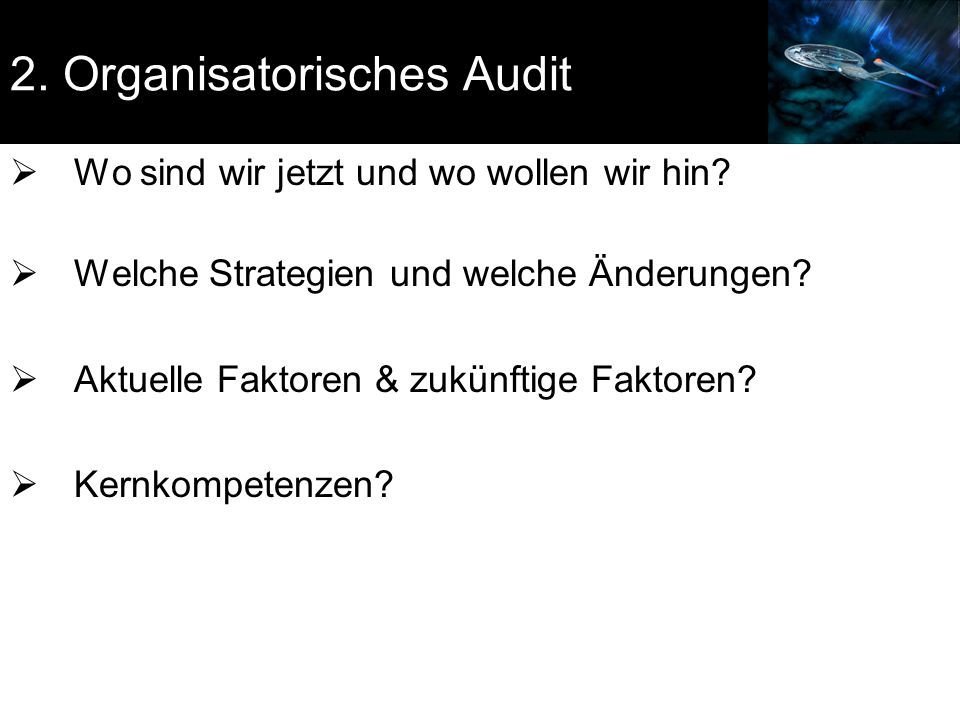 2. Organisatorisches Audit
