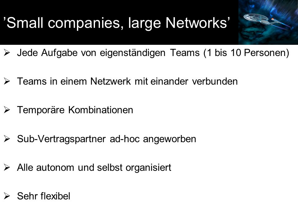 'Small companies, large Networks'