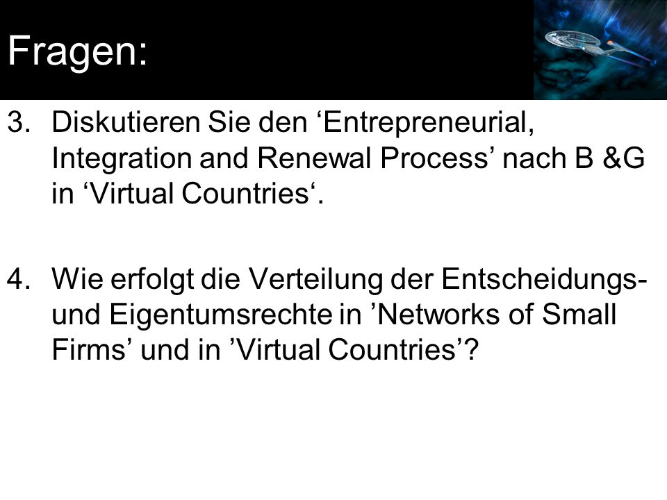 Fragen: Diskutieren Sie den 'Entrepreneurial, Integration and Renewal Process' nach B &G in 'Virtual Countries'.