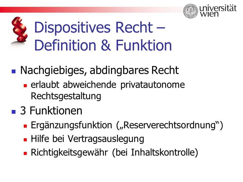 Dispositives Recht – Definition & Funktion