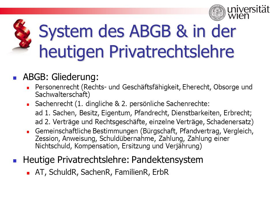 System des ABGB & in der heutigen Privatrechtslehre