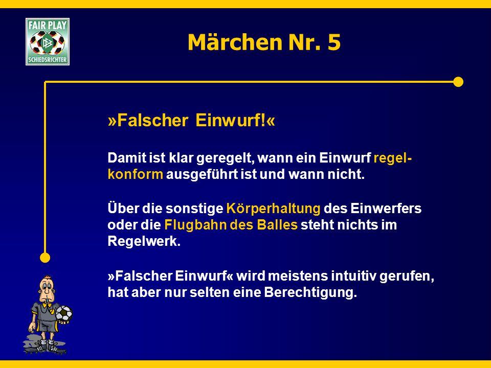 Märchen Nr. 5 »Falscher Einwurf!«