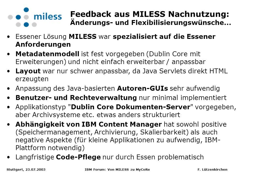 Feedback aus MILESS Nachnutzung: Änderungs- und Flexibilisierungswünsche...