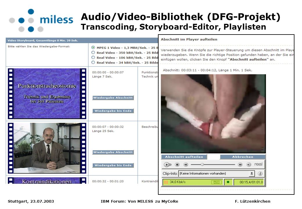 Audio/Video-Bibliothek (DFG-Projekt) Transcoding, Storyboard-Editor, Playlisten