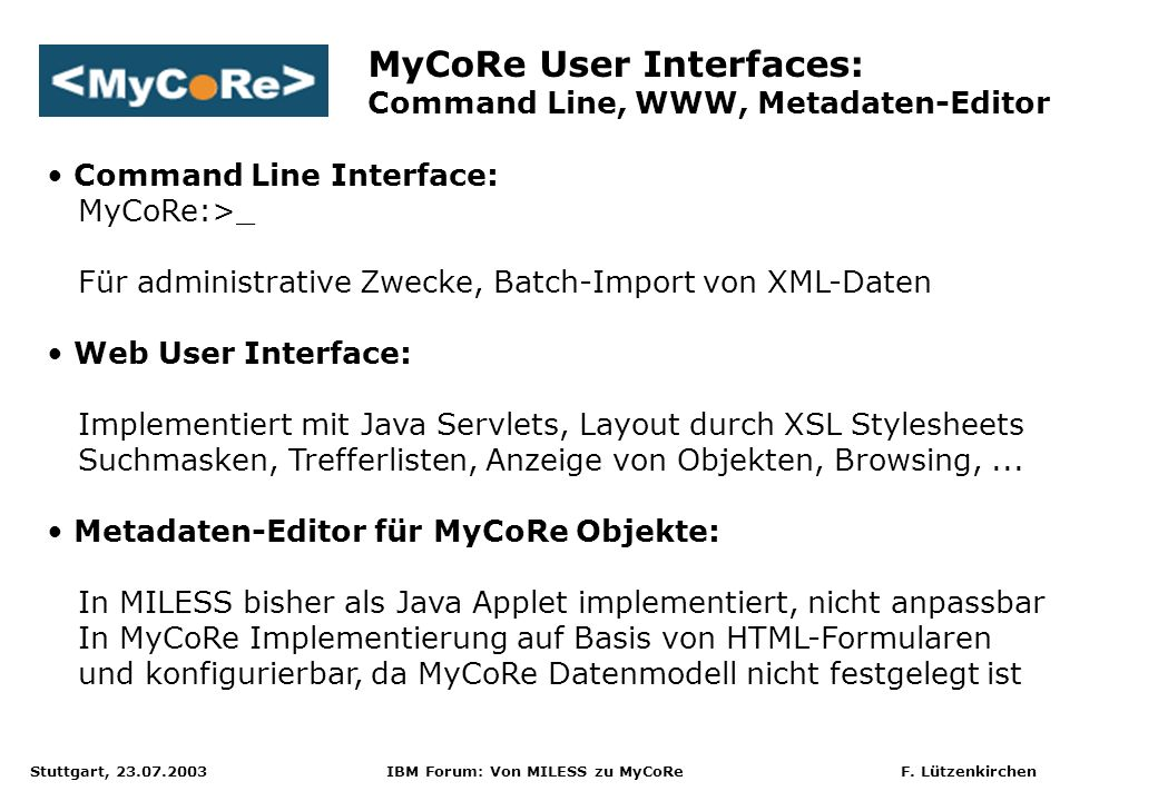 MyCoRe User Interfaces: Command Line, WWW, Metadaten-Editor