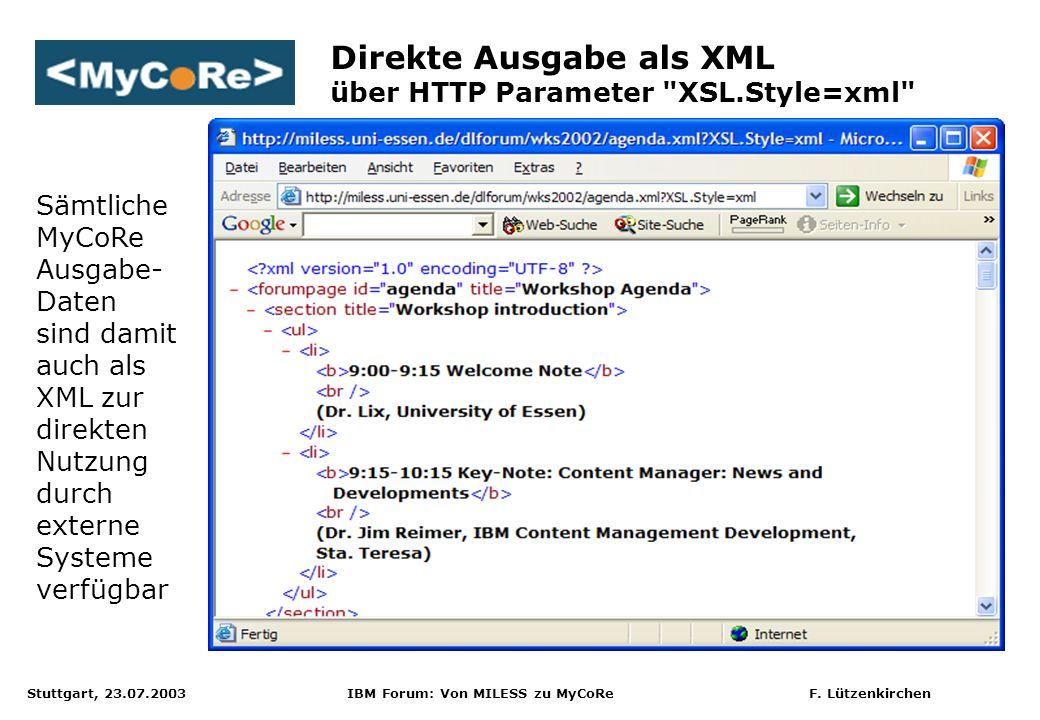 Direkte Ausgabe als XML über HTTP Parameter XSL.Style=xml