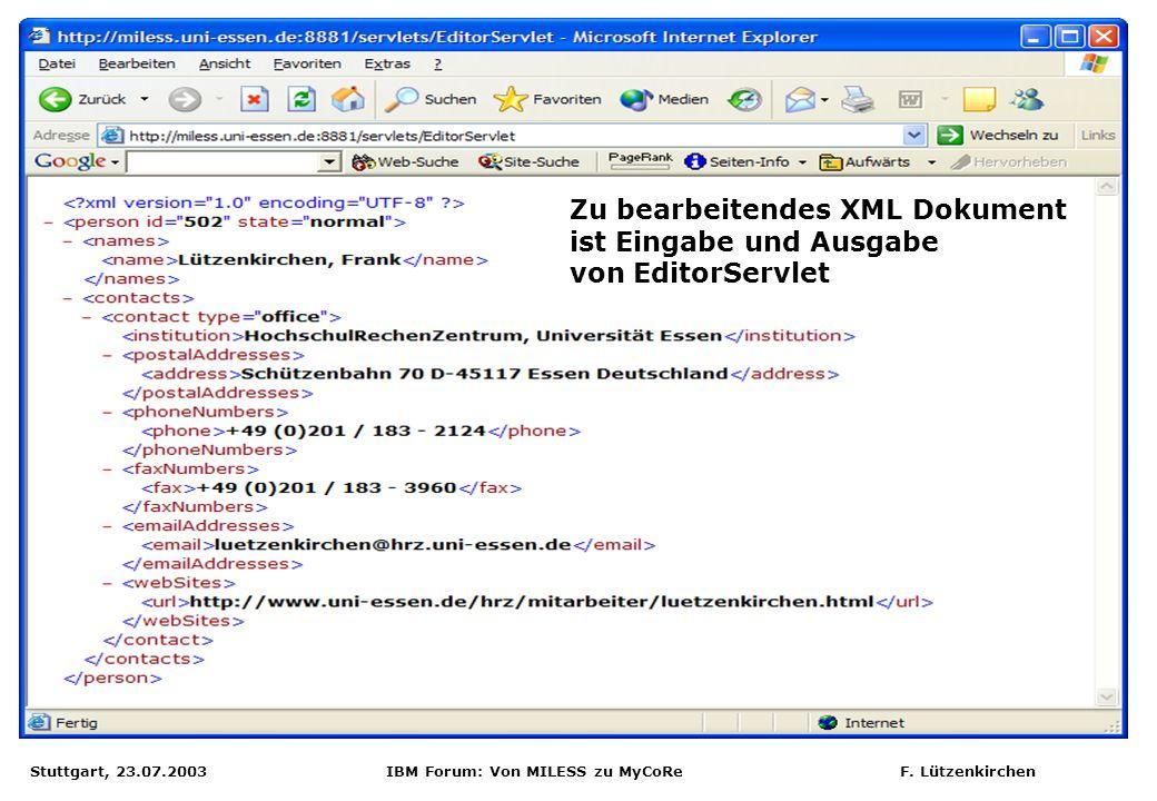 Zu bearbeitendes XML Dokument ist Eingabe und Ausgabe von EditorServlet