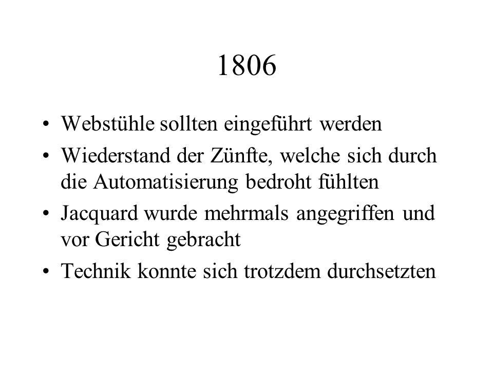 1806 Webstühle sollten eingeführt werden