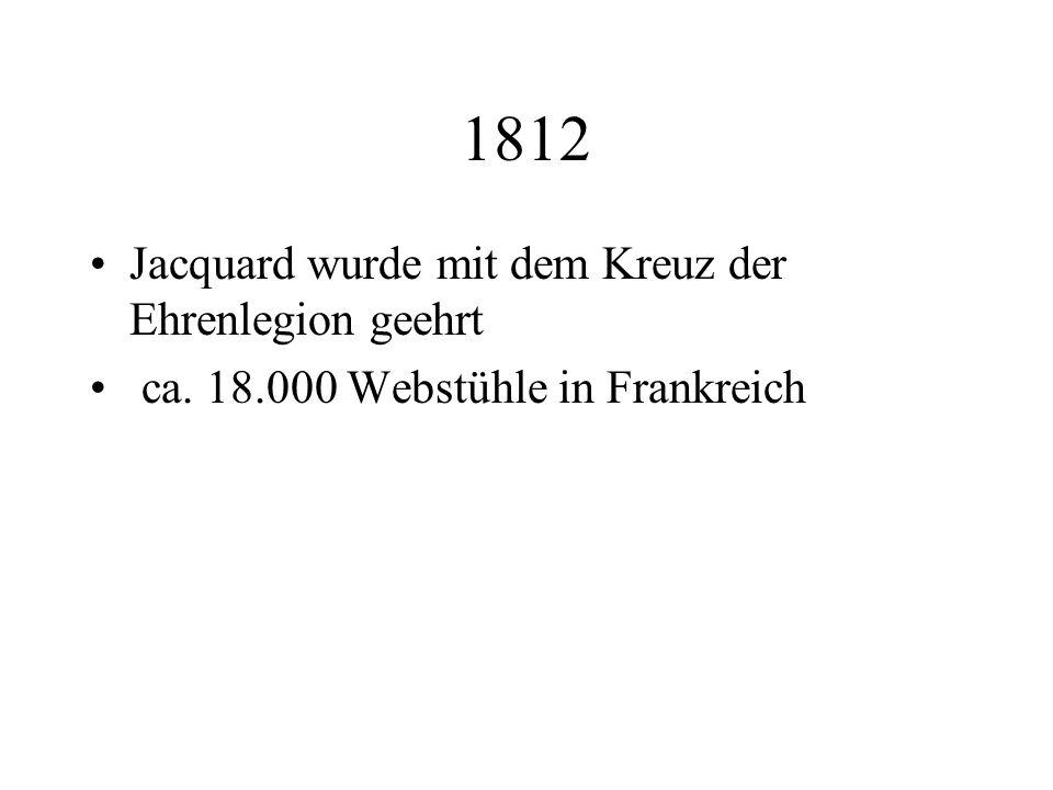 1812 Jacquard wurde mit dem Kreuz der Ehrenlegion geehrt