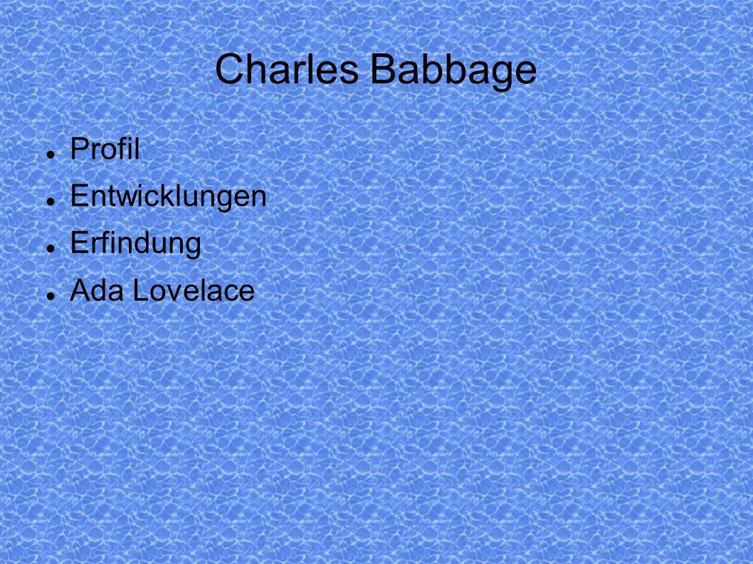 Charles Babbage Profil Entwicklungen Erfindung Ada Lovelace