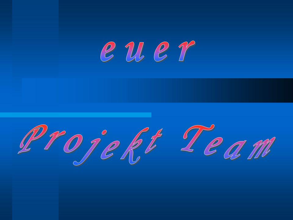 euer Projekt Team