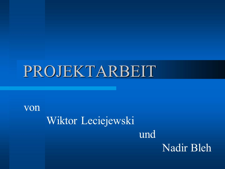 von Wiktor Leciejewski und Nadir Bleh
