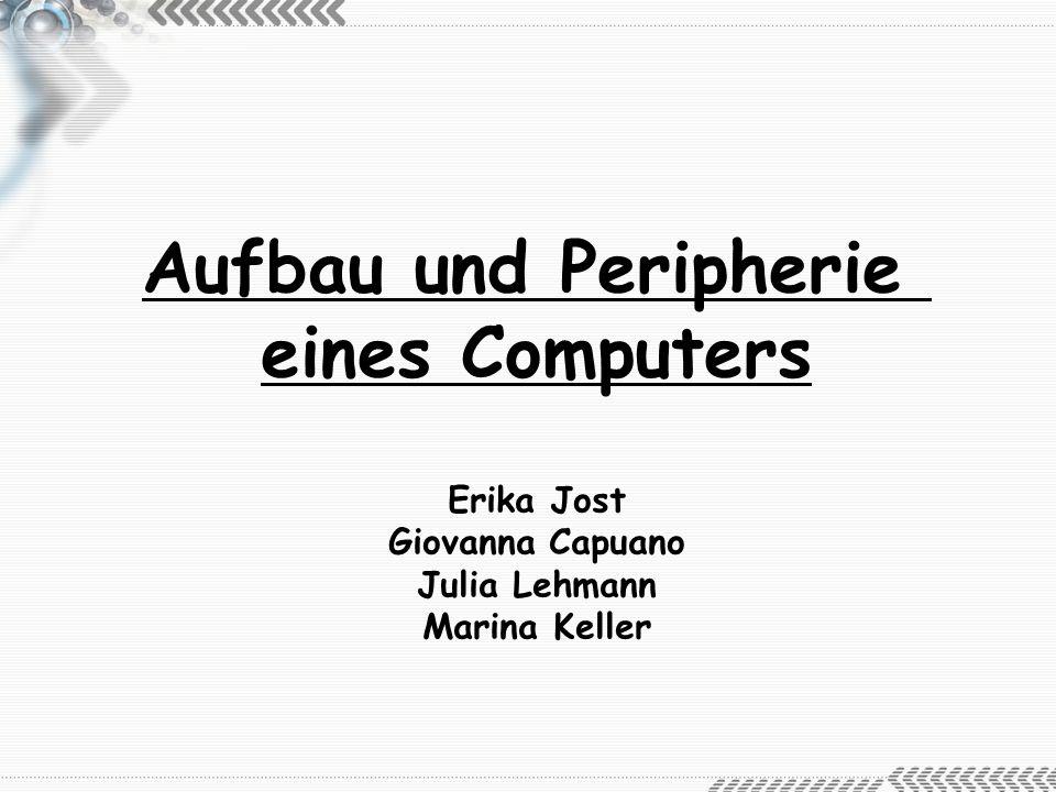Aufbau und Peripherie eines Computers