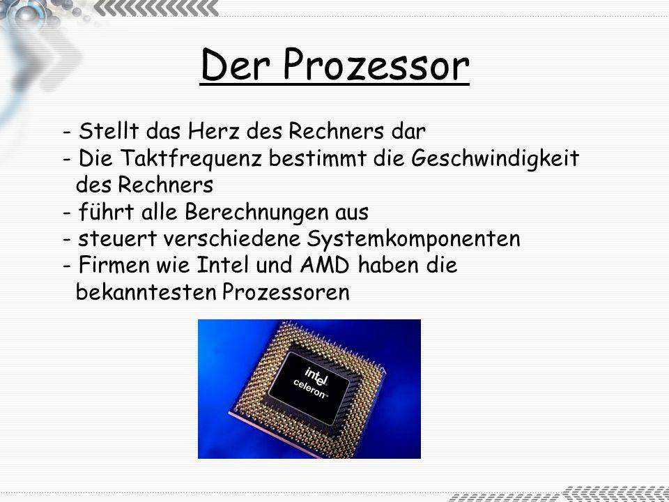 Der Prozessor - Stellt das Herz des Rechners dar