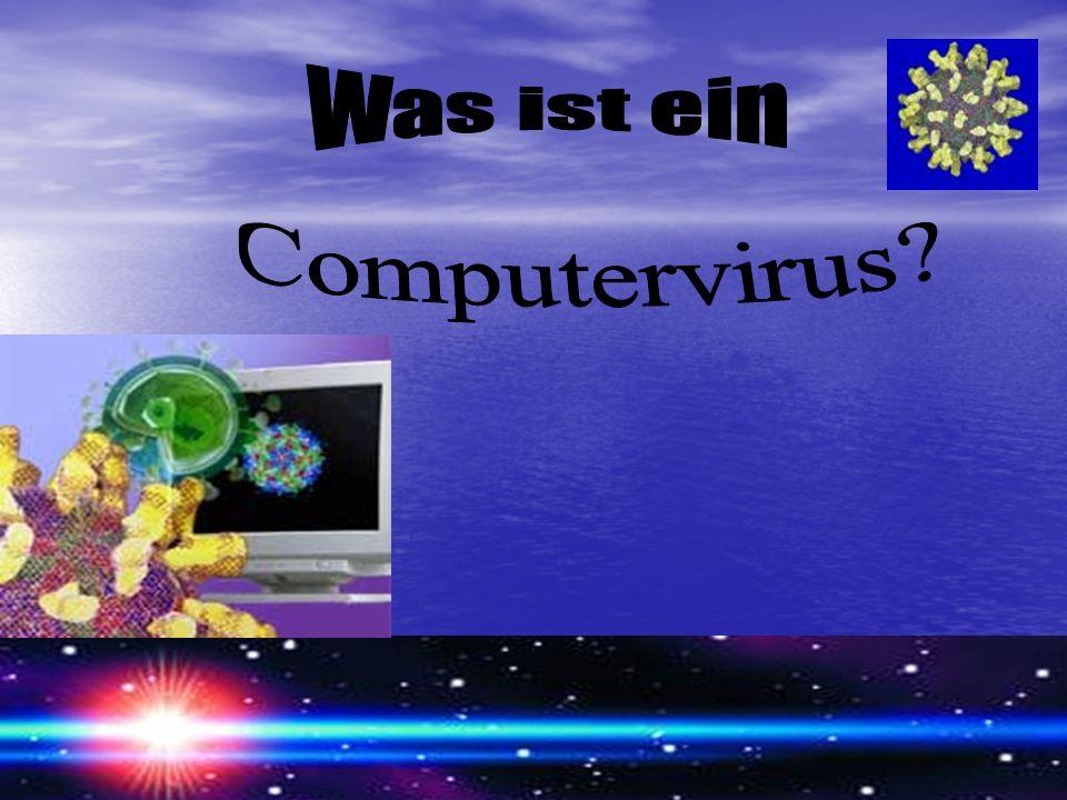 Was ist ein Computervirus