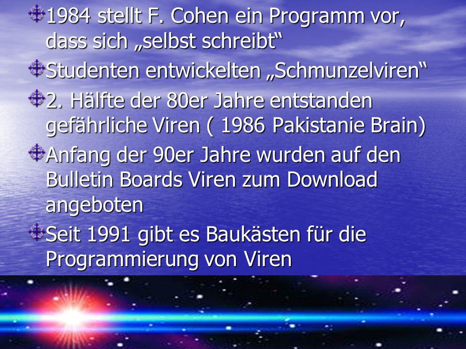 """1984 stellt F. Cohen ein Programm vor, dass sich """"selbst schreibt"""