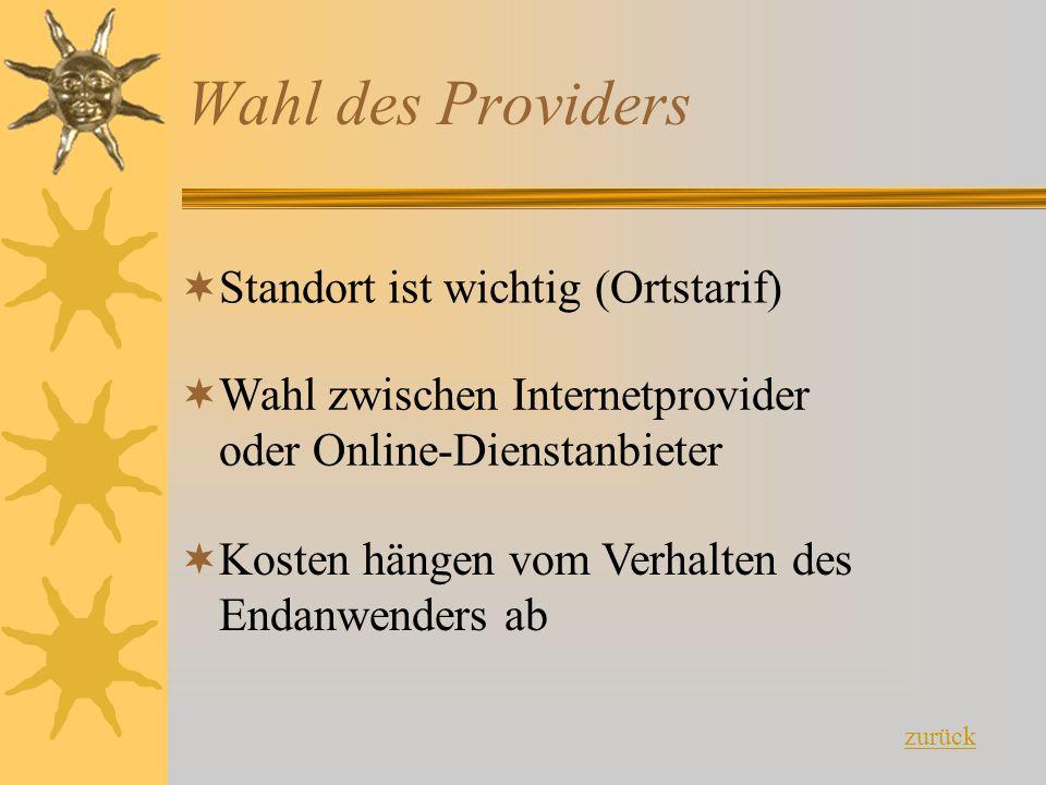 Wahl des Providers Standort ist wichtig (Ortstarif)