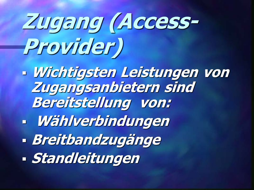 Zugang (Access-Provider)