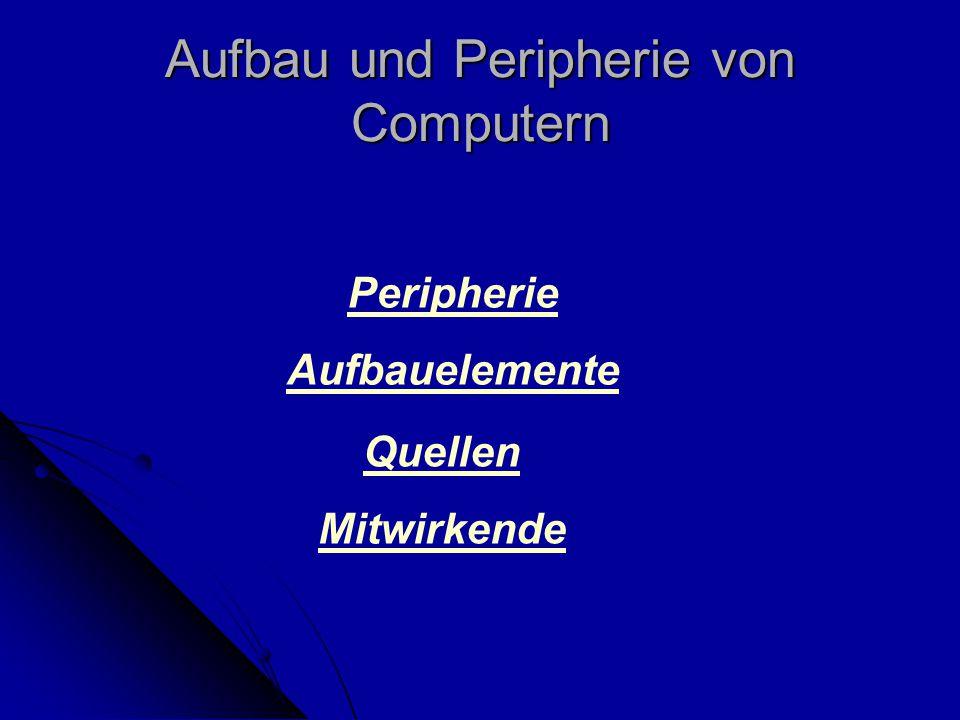 Aufbau und Peripherie von Computern