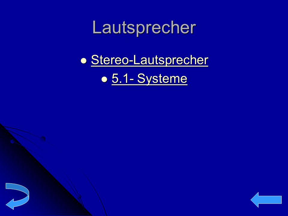 Lautsprecher Stereo-Lautsprecher 5.1- Systeme