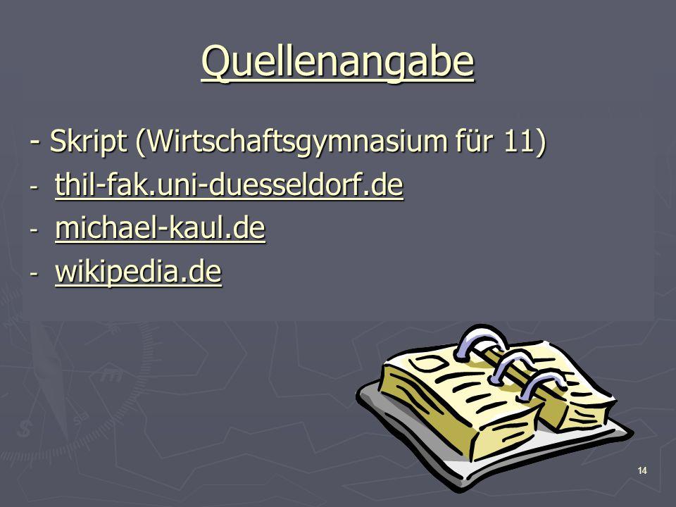 Quellenangabe - Skript (Wirtschaftsgymnasium für 11)