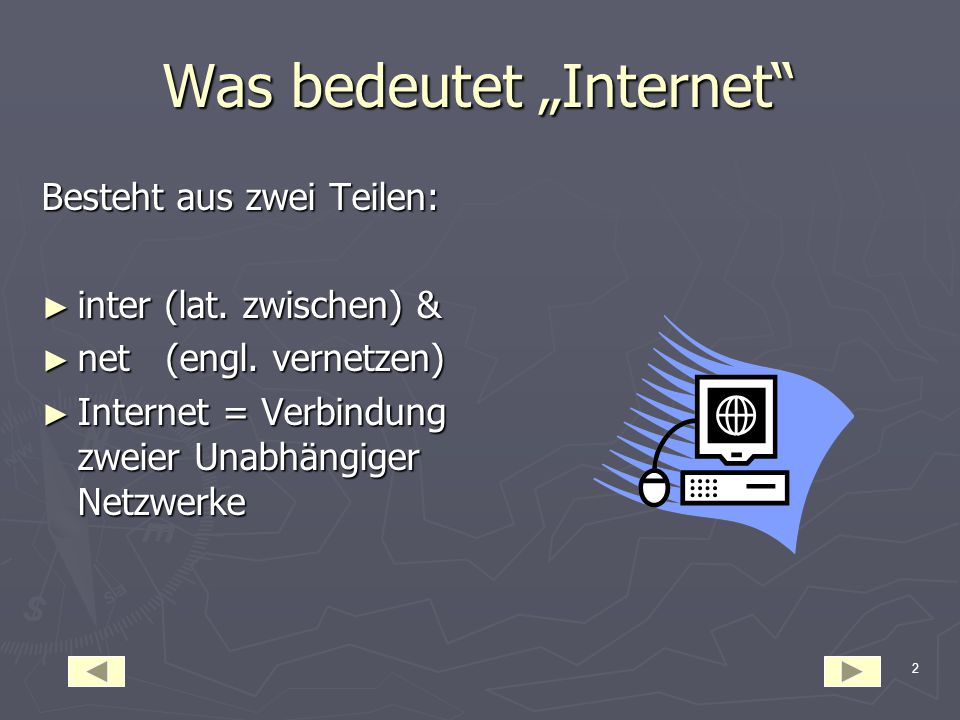 "Was bedeutet ""Internet"