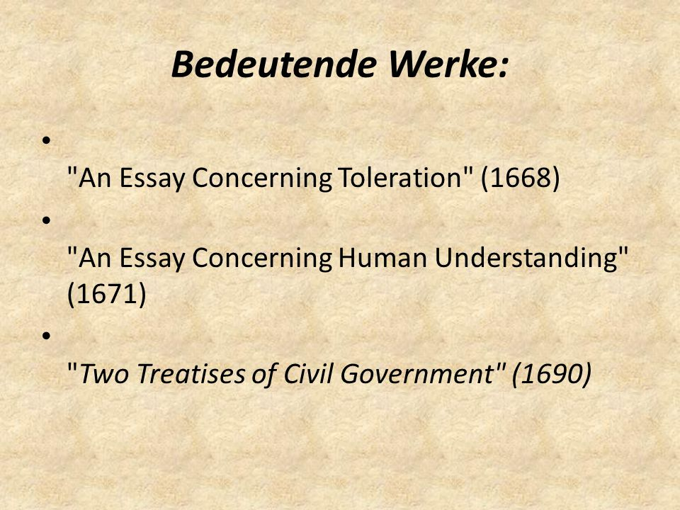 Bedeutende Werke: An Essay Concerning Toleration (1668)