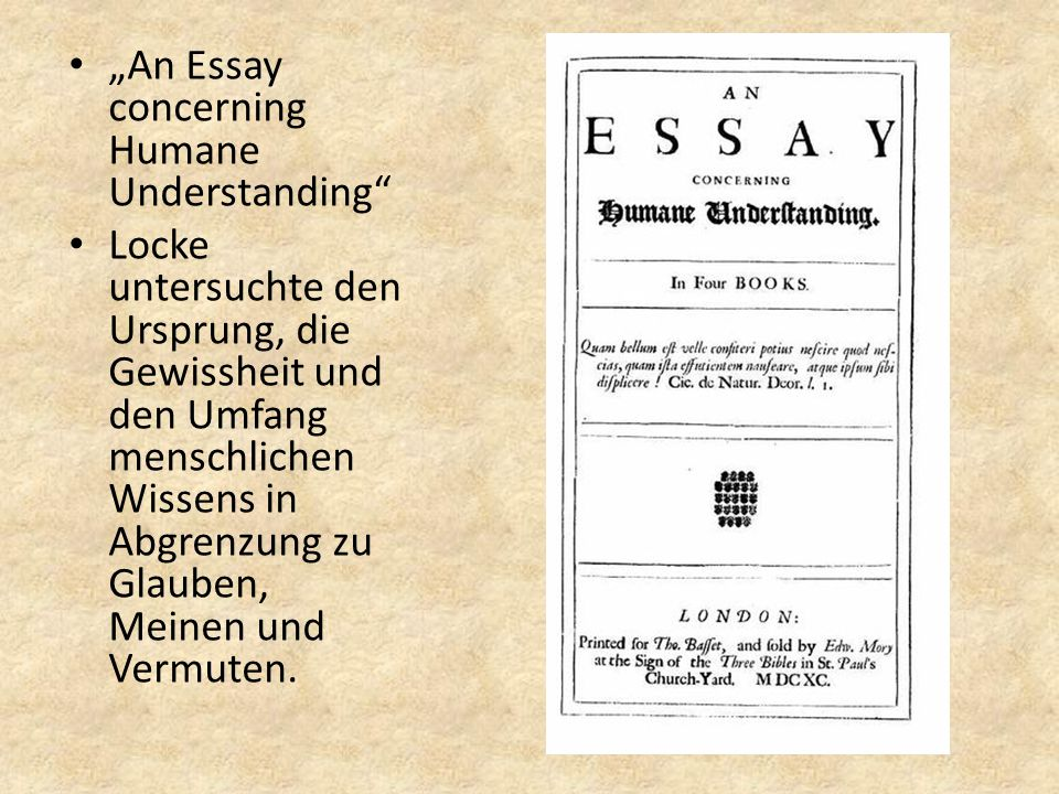 """An Essay concerning Humane Understanding"