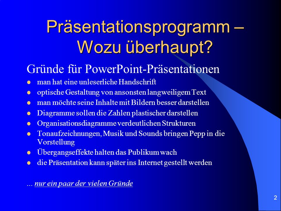 Präsentationsprogramm – Wozu überhaupt