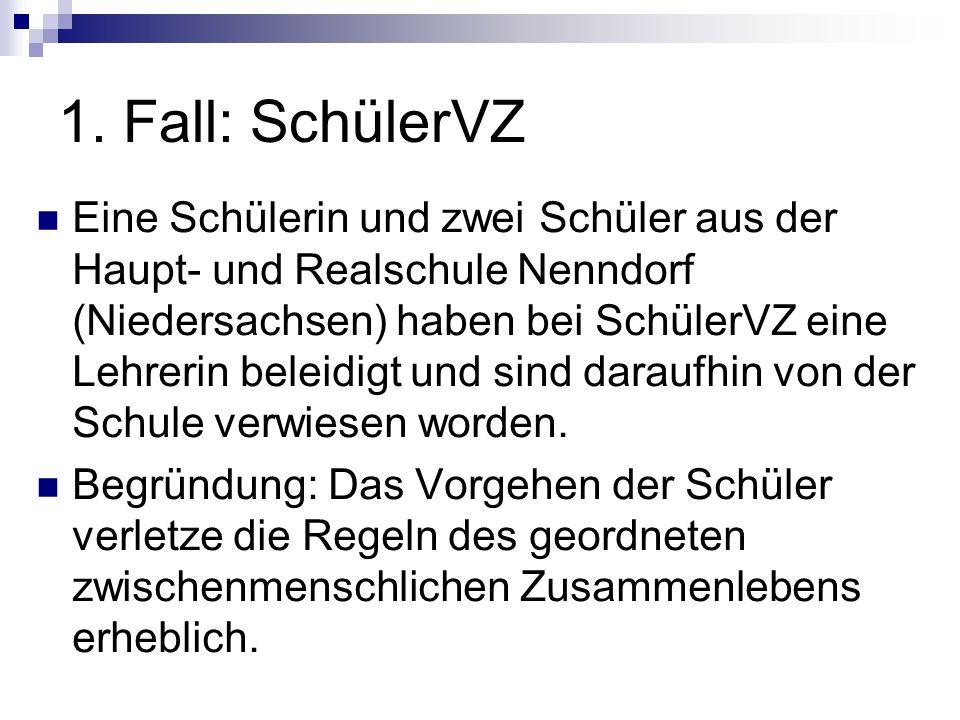 1. Fall: SchülerVZ