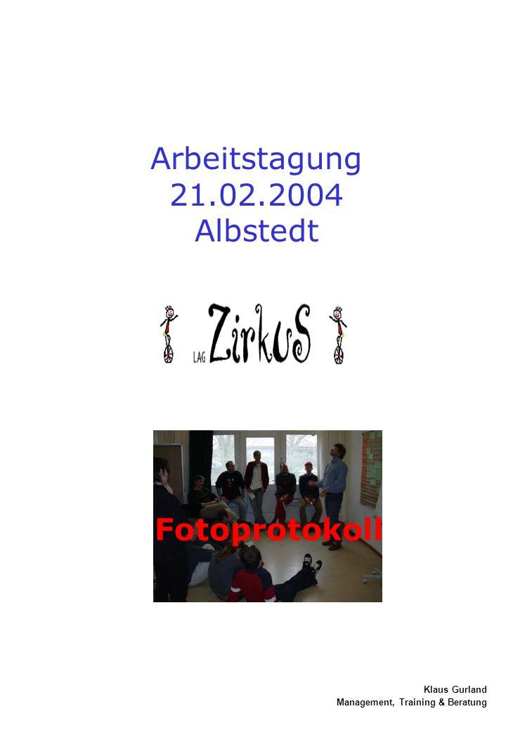 Arbeitstagung 21.02.2004 Albstedt Fotoprotokoll